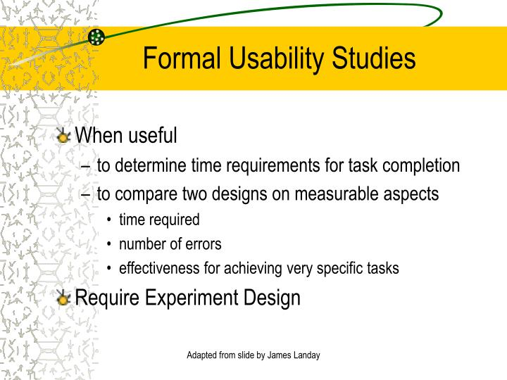 Formal Usability Studies
