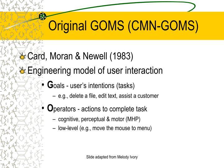 Original GOMS (CMN-GOMS)