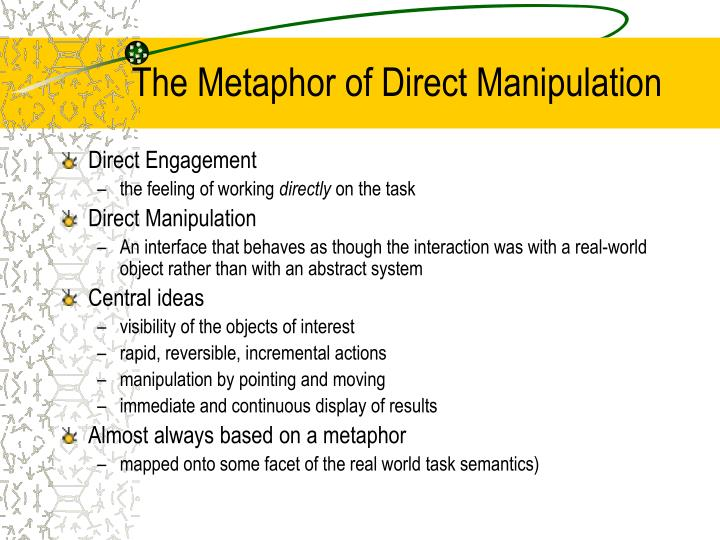 The Metaphor of Direct Manipulation