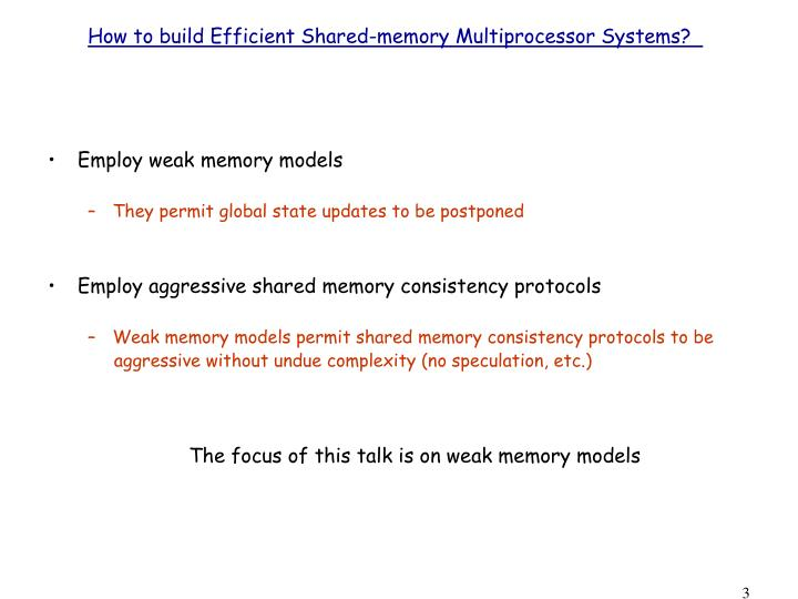 How to build Efficient Shared-memory Multiprocessor Systems?
