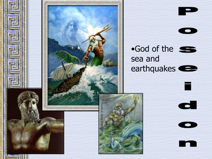 God of the sea and earthquakes