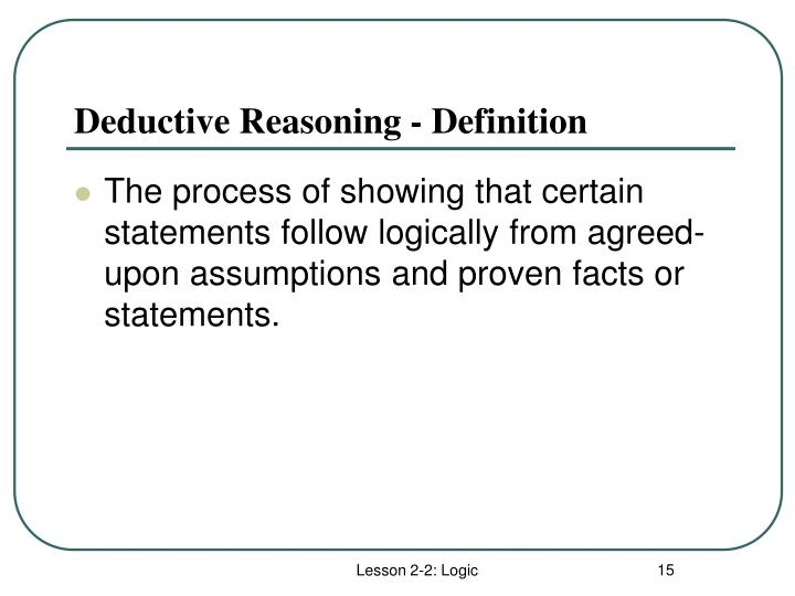 Deductive Reasoning - Definition