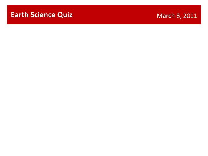 Earth Science Quiz