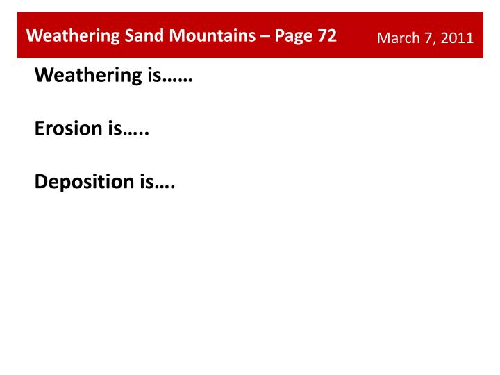 Weathering Sand Mountains – Page 72