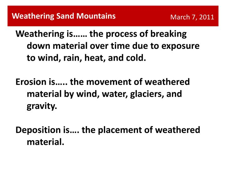 Weathering Sand Mountains