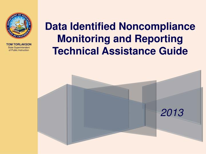 Data Identified Noncompliance Monitoring and Reporting Technical Assistance Guide