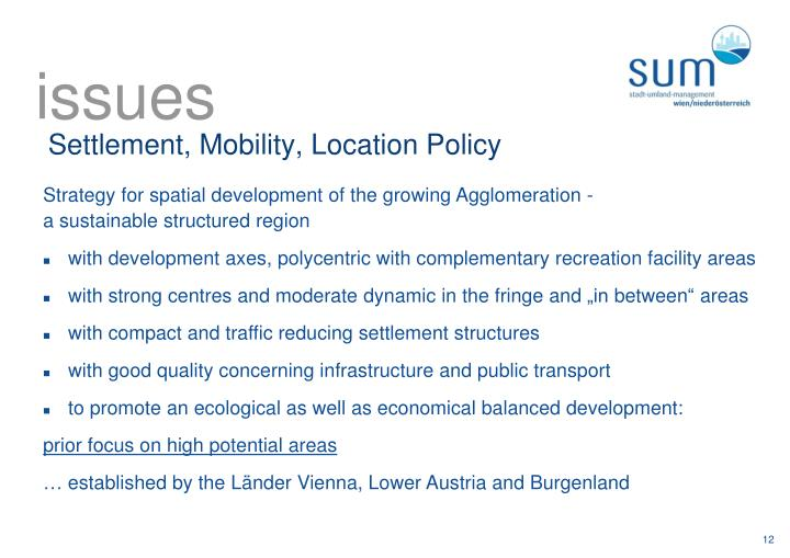 Settlement, Mobility, Location Policy