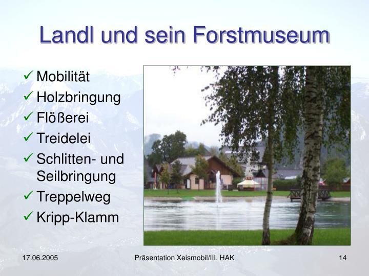 Landl und sein Forstmuseum