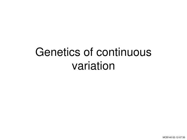 Genetics of continuous variation