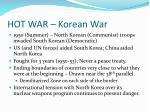 hot war korean war