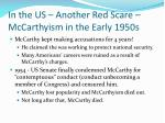 in the us another red scare mccarthyism in the early 1950s1