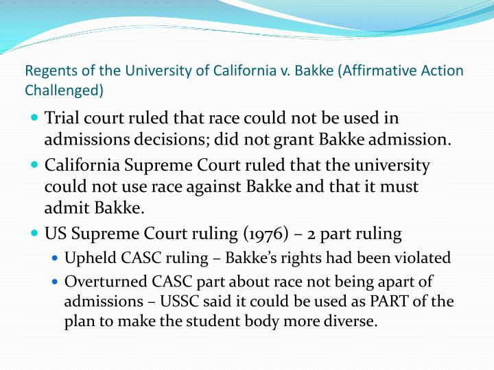 Regents of the University of California v. Bakke (Affirmative Action Challenged)
