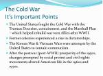 the cold war it s important points1