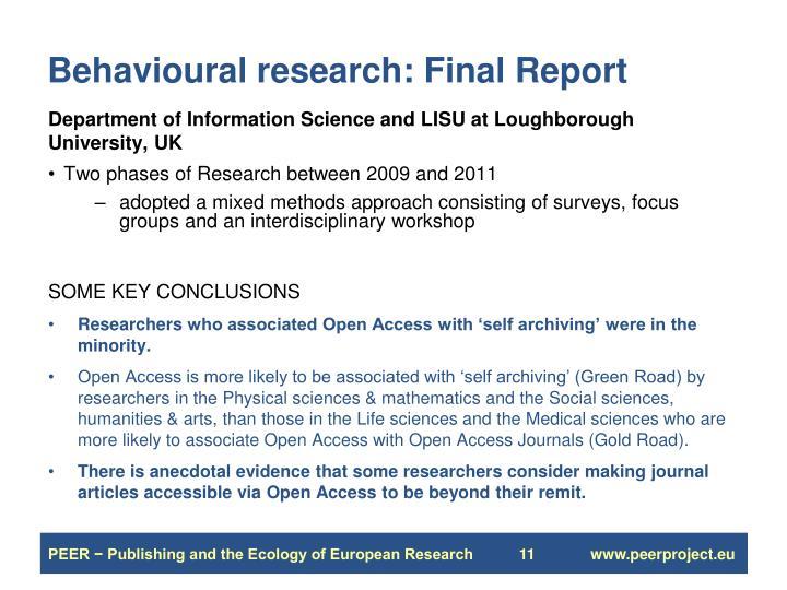 Behavioural research: Final Report