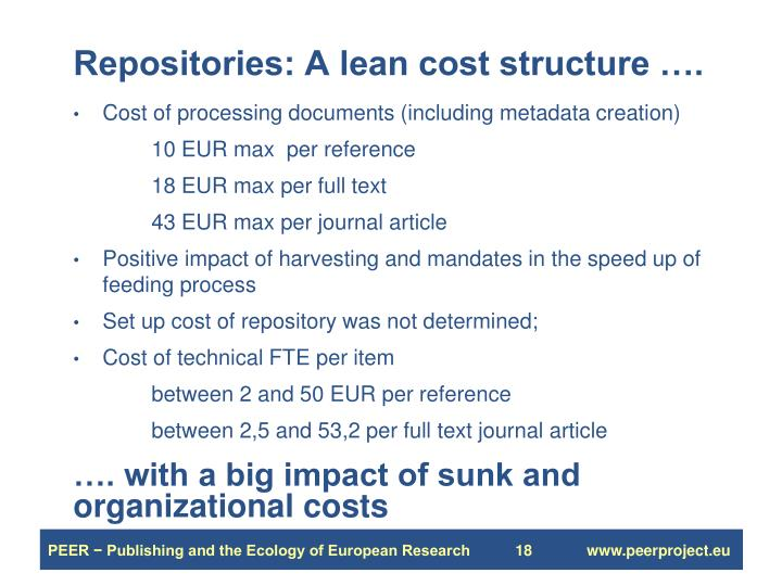 Repositories: A lean cost structure ….