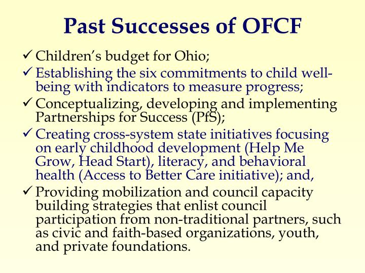 Past Successes of OFCF