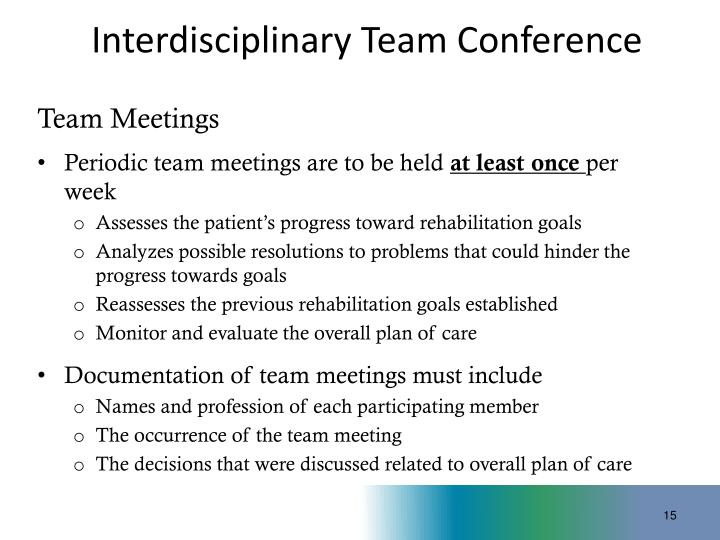 Interdisciplinary Team Conference