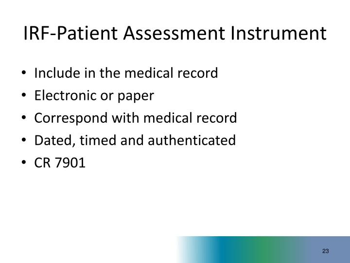 IRF-Patient Assessment Instrument