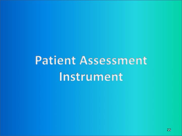 Patient Assessment Instrument