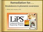 remediation for breakdowns in phonemic awareness1