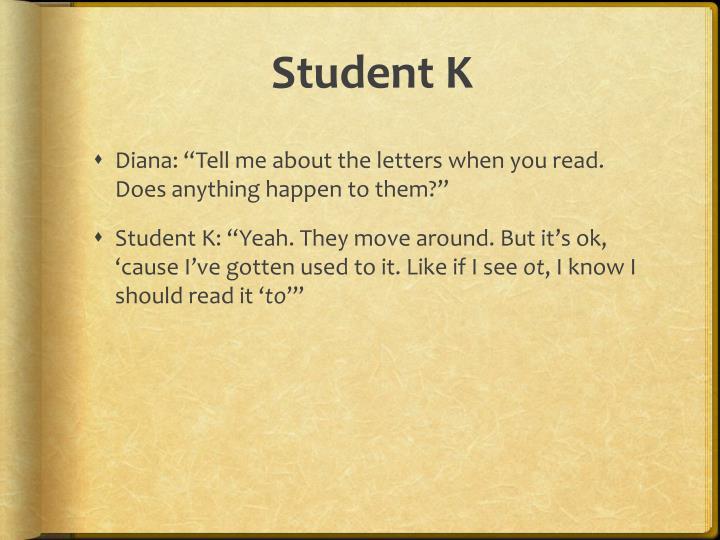 Student K