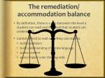 the remediation accommodation balance