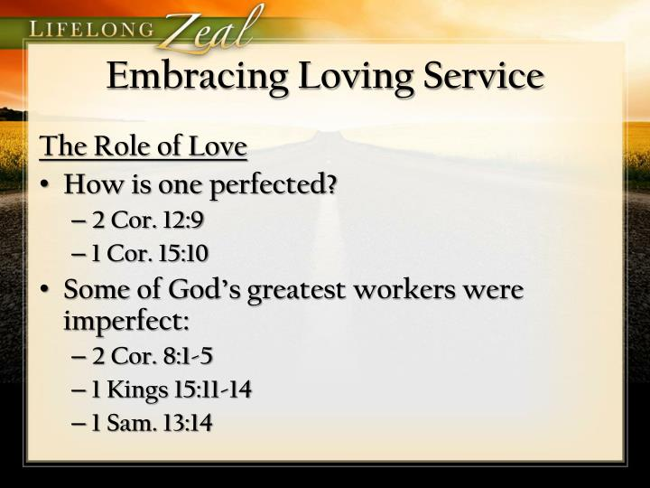 Embracing Loving Service
