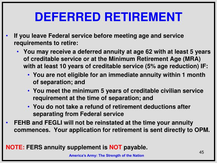 DEFERRED RETIREMENT