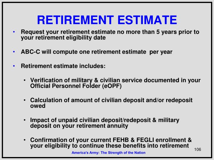 RETIREMENT ESTIMATE