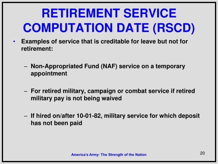 RETIREMENT SERVICE COMPUTATION DATE (RSCD)