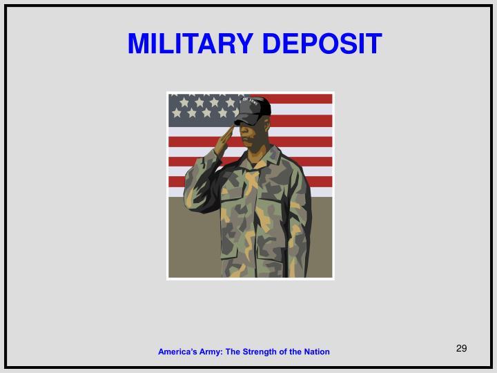 MILITARY DEPOSIT