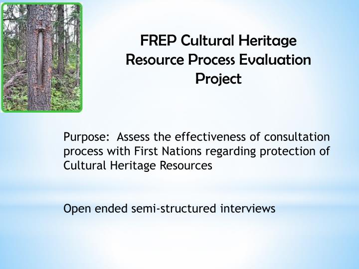 FREP Cultural Heritage Resource Process Evaluation Project