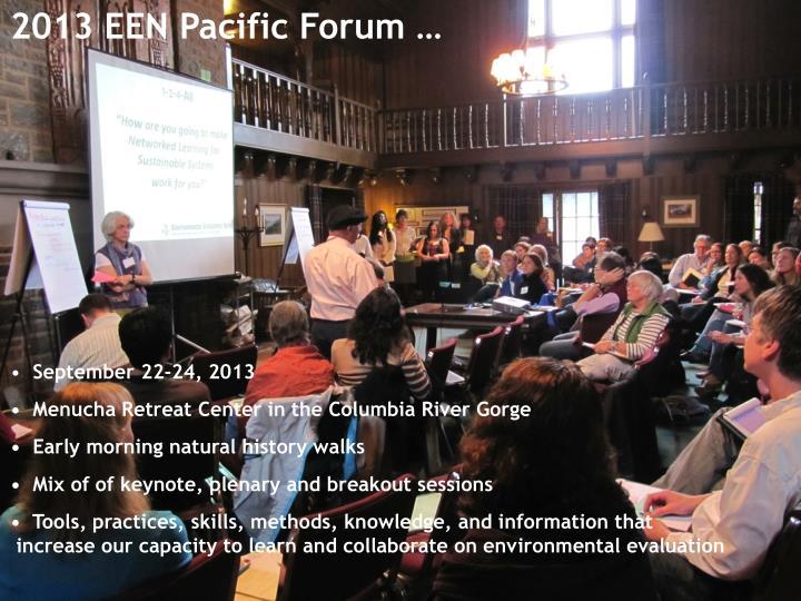 2013 EEN Pacific Forum …