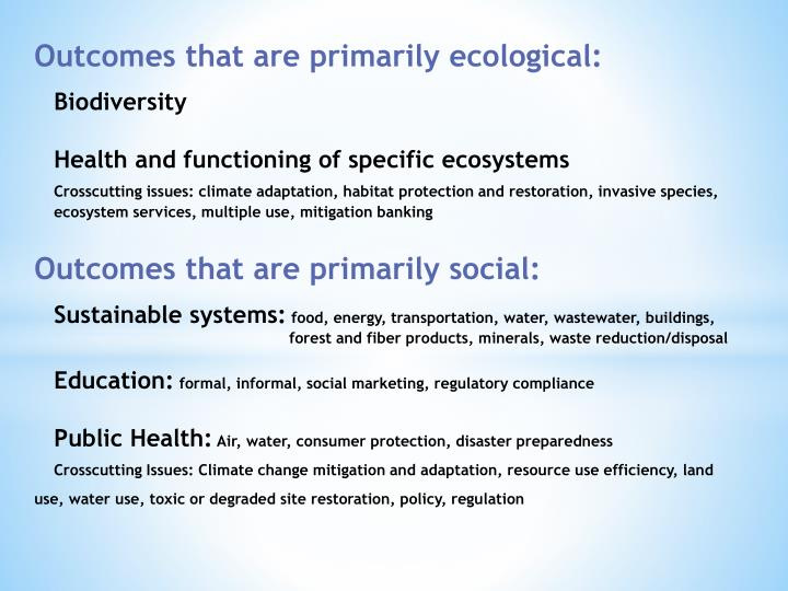 Outcomes that are primarily ecological: