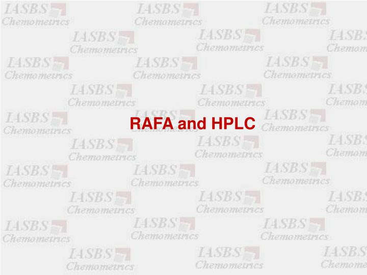 RAFA and HPLC