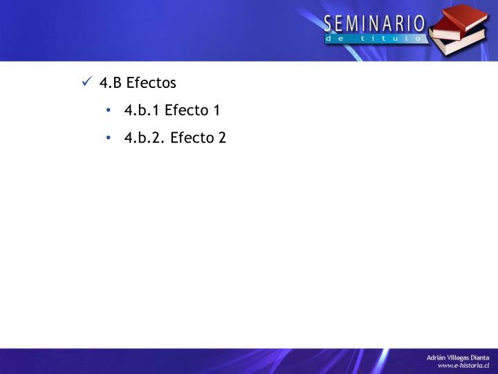 4.B Efectos