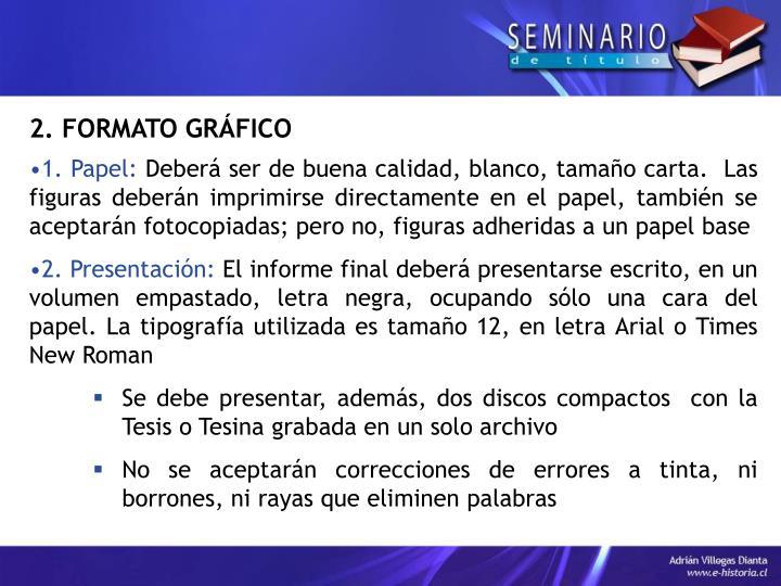 2. FORMATO GRÁFICO