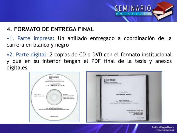 4. FORMATO DE ENTREGA FINAL