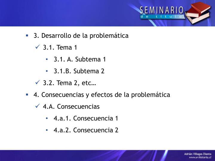 3. Desarrollo de la problemática