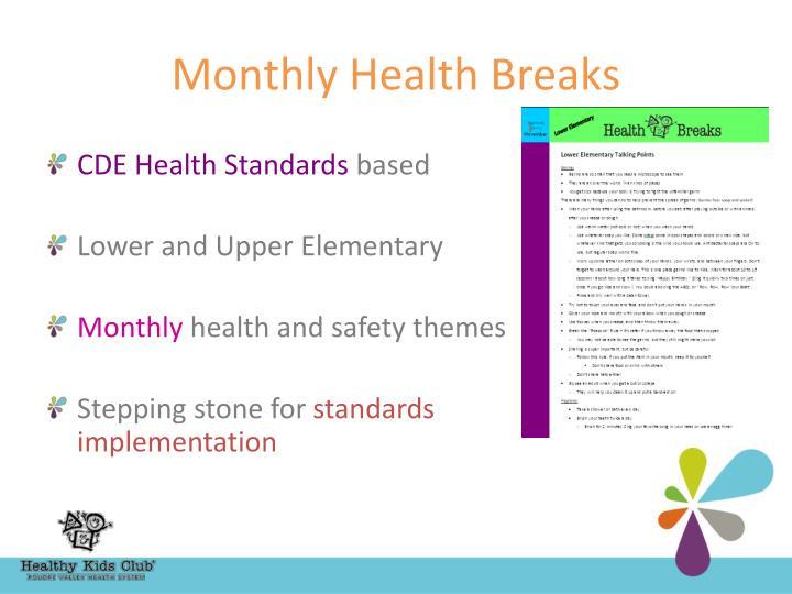 Monthly Health Breaks