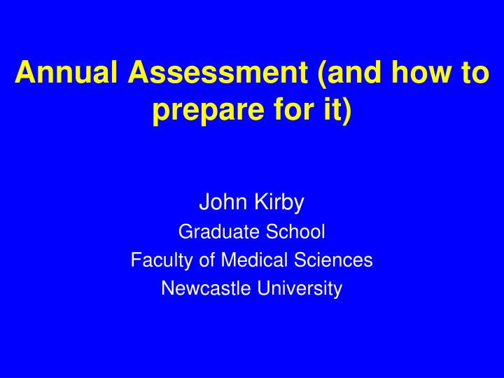 Annual assessment and how to prepare for it