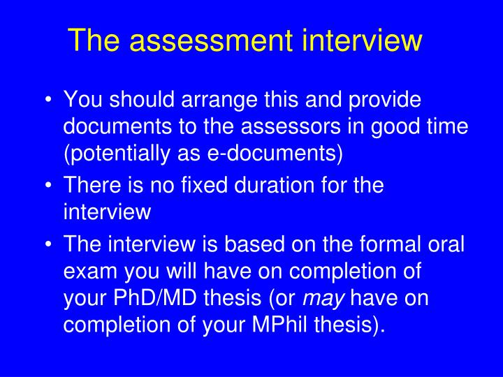The assessment interview