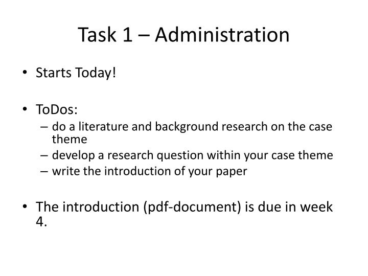 Task 1 – Administration