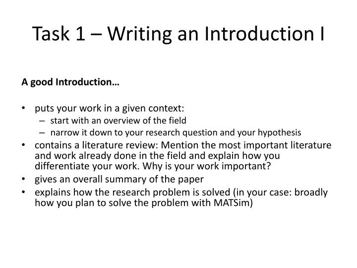 Task 1 – Writing an Introduction I