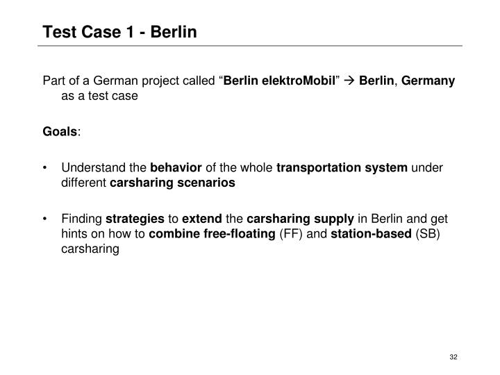 Test Case 1 - Berlin