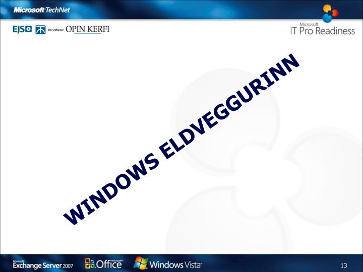 Windows eldveggurinn