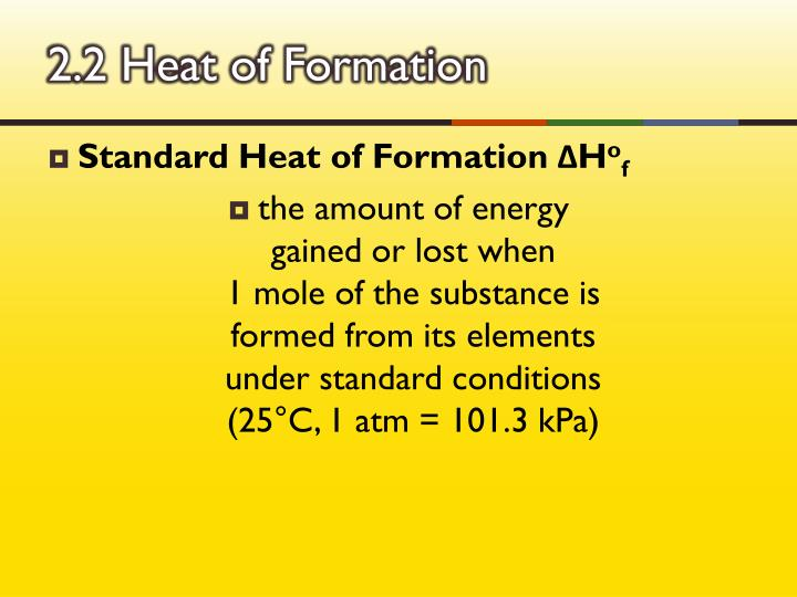 2.2 Heat of Formation