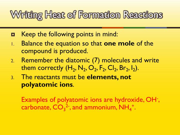 Writing Heat of Formation Reactions