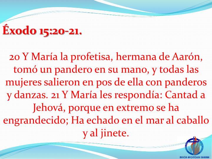 xodo 15:20-21.