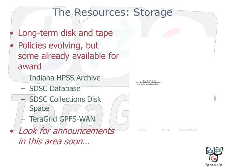 The Resources: Storage
